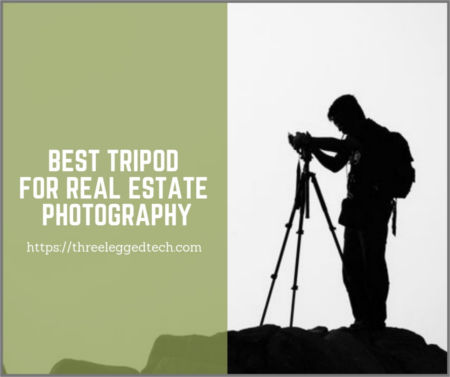 best tripod for real estate photography reviews