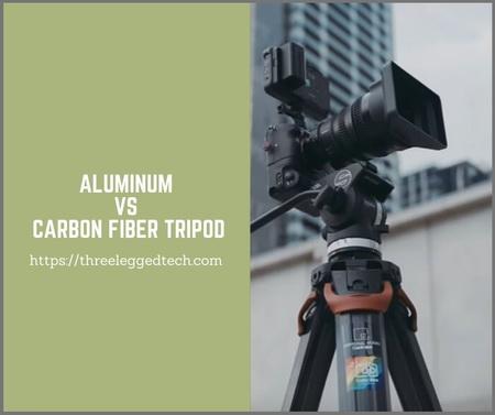 aluminum vs carbon fiber tripod
