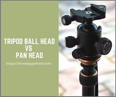 tripod ball head vs pan head