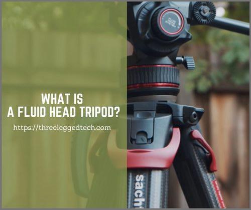 what is a fluid head tripod