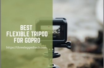 Best Flexible Tripod for GoPro