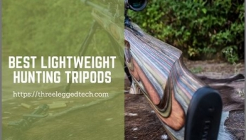 5 Best Lightweight Hunting Tripods