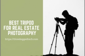 5 Best Tripods for Real Estate Photography