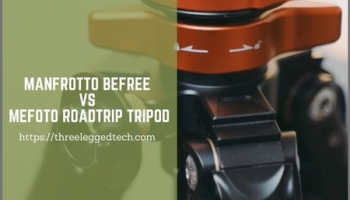 Manfrotto Befree vs Mefoto Roadtrip Tripod: What is the best travel tripod?