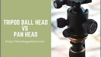 Tripod Ball Head vs Pan Head